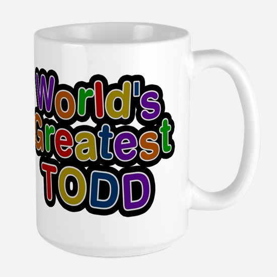 Worlds Greatest Todd Mug