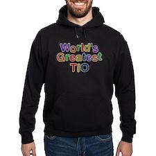 Worlds Greatest Tio Hoodie