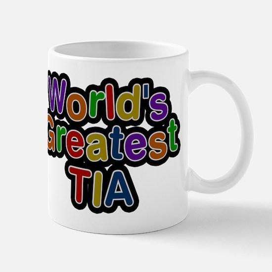 Worlds Greatest Tia Mug