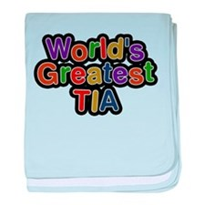 Worlds Greatest Tia baby blanket