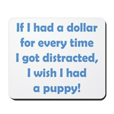 If I had a Dollar Mousepad