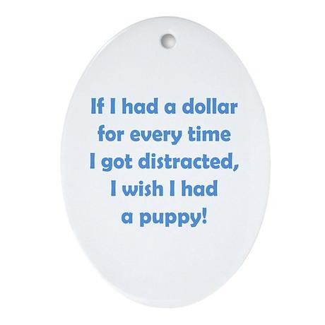 If I had a Dollar Ornament (Oval)