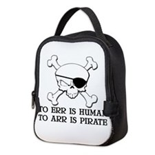 To Arr Is Pirate Neoprene Lunch Bag