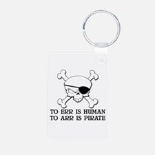 To Arr Is Pirate Keychains