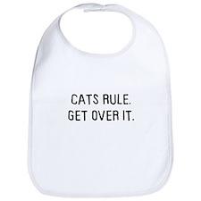 Cats rule, get over it Bib