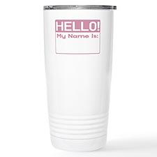MiscHelloShirtPink.gif          Travel Mug