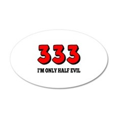 333, I'm Only Half Evil Wall Sticker