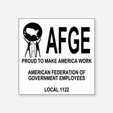 "AFGE1122Shirt1Back.gif Square Sticker 3"" x 3"""