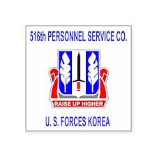"Army516thPersonnelServiceCo Square Sticker 3"" x 3"""