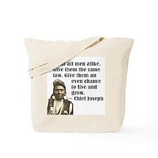Treat all men alike Tote Bag