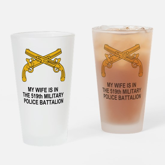 Army519thMPBnMyWife.gif Drinking Glass
