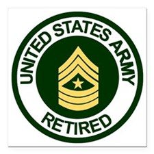"ArmyRetiredSergeantMajor Square Car Magnet 3"" x 3"""