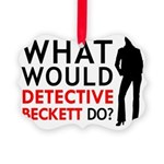 """""""What Would Detective Beckett Do?"""" Picture Ornamen"""