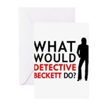 """""""What Would Detective Beckett Do?"""" Greeting Cards"""