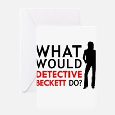 """""""What Would Detective Beckett Do?"""" Greeting Card"""
