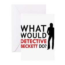 """What Would Detective Beckett Do?"" Greeting Cards"