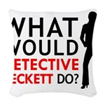 """""""What Would Detective Beckett Do?"""" Woven Throw Pil"""