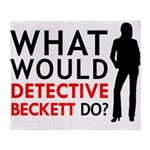 """""""What Would Detective Beckett Do?"""" Throw Blanket"""