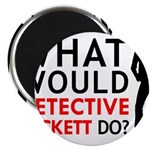 """""""What Would Detective Beckett Do?"""" 2.25"""" Magnet (1"""