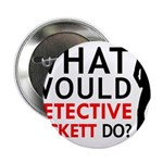 """""""What Would Detective Beckett Do?"""" 2.25"""" Button (1"""