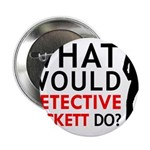 """""""What Would Detective Beckett Do?"""" 2.25"""" Button"""