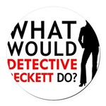 """""""What Would Detective Beckett Do?"""" Round Car Magne"""