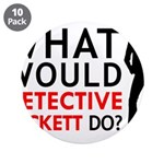 """""""What Would Detective Beckett Do?"""" 3.5"""" Button (10"""