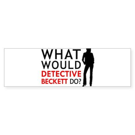 """""""What Would Detective Beckett Do?"""" Sticker (Bumper"""