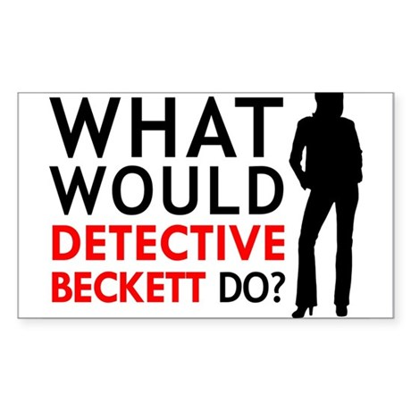"""What Would Detective Beckett Do?"" Sticker (Rectan"