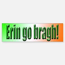 Erin go Bragh Bumper Bumper Bumper Sticker