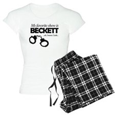 """My Favorite Show Is Beckett"" Pajamas"