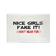Nice Girls fake it! Rectangle Magnet