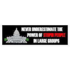 Stupid People In Washington DC Bumper Sticker