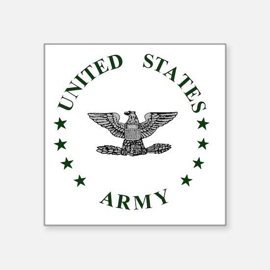 """Army-Colonel-Green.gif Square Sticker 3"""" x 3"""""""