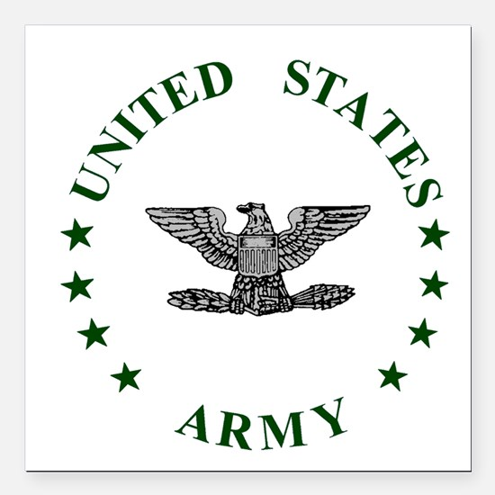"""Army-Colonel-Green.gif Square Car Magnet 3"""" x 3"""""""