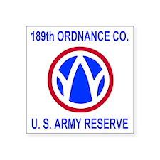 "USAR-189th-Ordnance-Co-Shir Square Sticker 3"" x 3"""