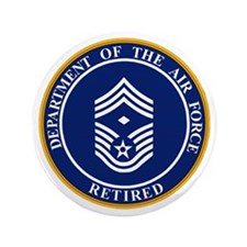 """USAF-Retired-E9-First-Sergeant.gif 3.5"""" Button"""
