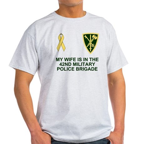 Army-42nd-MP-Bde-My-Wife.gif Light T-Shirt