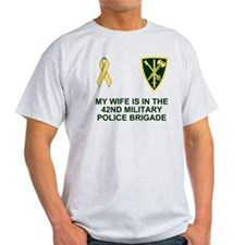 Army-42nd-MP-Bde-My-Wife.gif T-Shirt