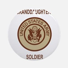 Army-My-Grandaughter-Khaki.gif Round Ornament
