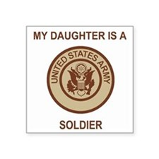 "Army-My-Daughter-Khaki.gif Square Sticker 3"" x 3"""