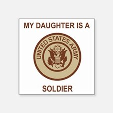 "Army-My-Daughter-Khaki.gif Square Sticker 3"" x 3"""