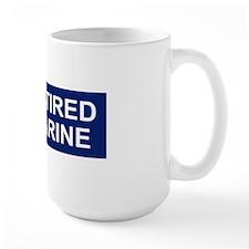 USMC-Retired-Staff-Sergeant-Bumperstick Mug