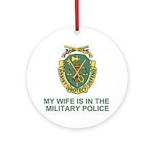army-mp-my-wife.gif                 Round Ornament