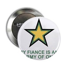 "Army-Of-One-My-Fiance-MP.gif 2.25"" Button"