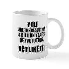 4 Billion Years of Evolution Mug