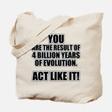 4 Billion Years of Evolution Tote Bag