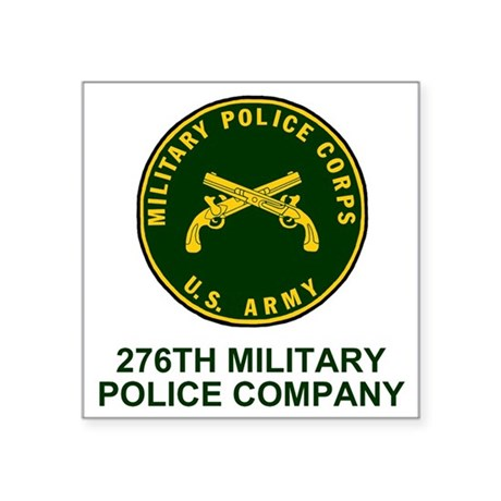 "ARNG-276th-MP-Co-Shirt-1-Fo Square Sticker 3"" x 3"""