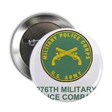 """ARNG-276th-MP-Co-Shirt-1-For-Family.g 2.25"""" Button"""