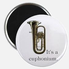 It's a Euphonium Magnet